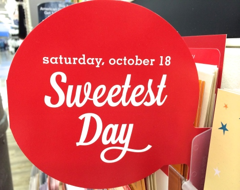 Sweetest Day Sign