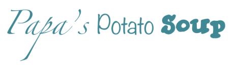 Papa's Potato Soup Title