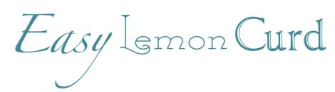 Easy Lemon Curd Title
